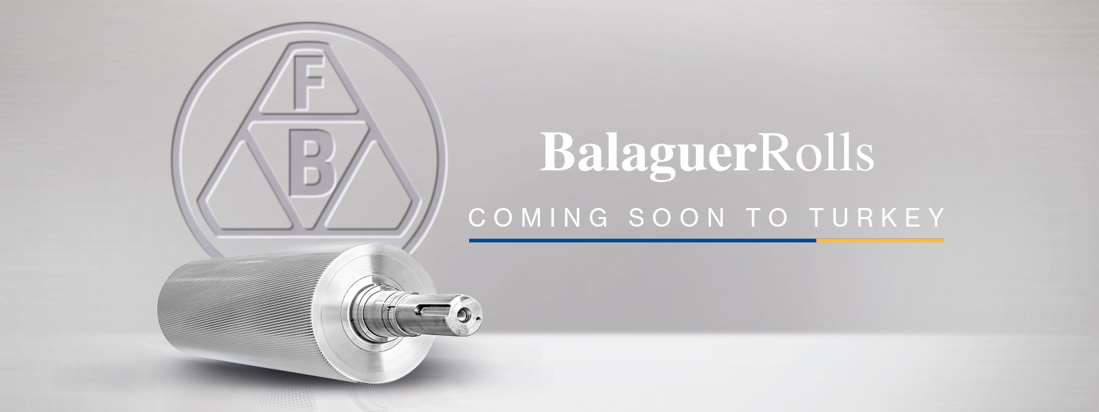 Balaguer Rolls coming soon to Turkey - High quality centrifugally